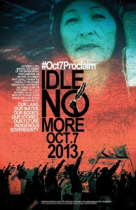 Idle No More Oct 7 RP poster