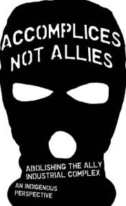 Accomplices not Allies graphic