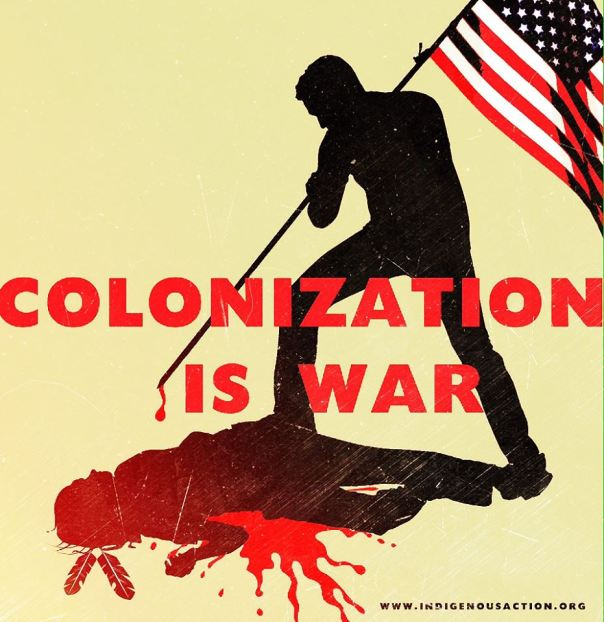Colonization is War graphic